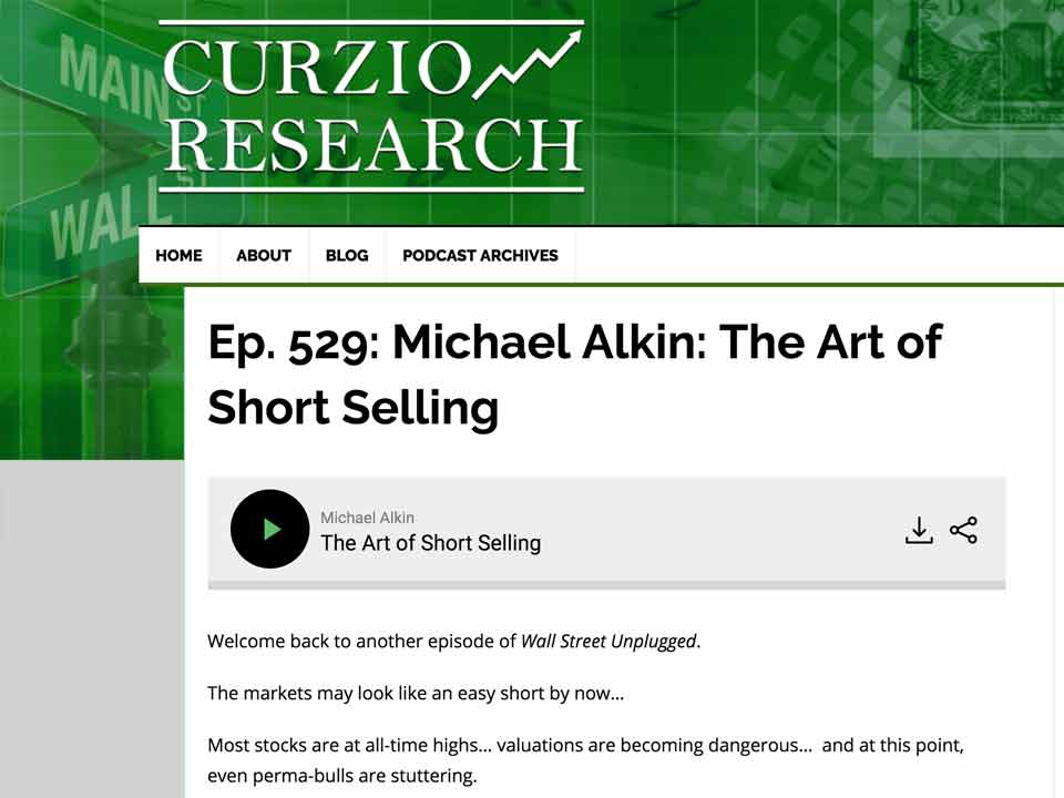 Curzio Research features Michael Alkin The Art Of Short Selling